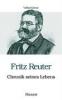 ,Fritz Reuter - Chronik seines Lebens