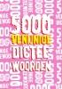 ,5000 venijnige dicteewoorden