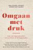 <b>Roel  Klaassen, Bob  Boot, Robien  Roet-Klaassen</b>,Omgaan met druk