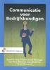 Tjeerd de Jong, Caroline  Essink-Matzinger, Inge  Berg, Nicole  Pas,Communicatie voor bedrijfskundigen
