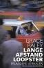 <b>Grace  Paley</b>,Langeafstandsloopster en andere verhalen