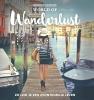 Brooke  Saward,World of Wanderlust. Het boek van `s werelds beste reisblog