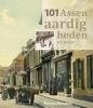 Martin  Hiemink,101 Assenaardigheden en meer
