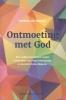 Manen,Ontmoeting met God