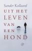 <b>Sander  Kollaard</b>,Uit het leven van een hond