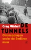 Greg  Mitchell,De tunnels