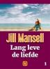 <b>Jill  Mansell</b>,Lang leve de liefde - grote letter uitgave