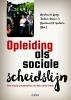 Marloes de Lange, Jochem  Tolsma, Maarten H.J.  Wolbers,Opleiding als sociale scheidslijn