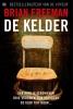 Brian  Freeman,De Kelder