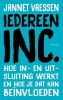 <b>Jannet  Vaessen</b>,Iedereen Inc.