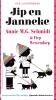 <b>Annie M.G.  Schmidt, Fiep  Westendorp</b>,Jip en Janneke