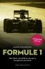 André  Hoogeboom,Formule 1: Het talent, de ambitie, de ego`s, het geld en de macht (herziene editie)