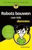 <b>Gordon  McComb</b>,Robots bouwen voor kids voor Dummies