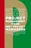 <b>Kory  Kogon, Suzette  Blakemore, James  Wood</b>,Projectmanagement voor niet-projectmanagers