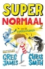 <b>Greg  James, Chris  Smith</b>,Super Normaal en de superschurken