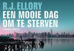 R.J.  Ellory,Een mooie dag om te sterven DL