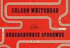 Colson  Whitehead,De ondergrondse spoorweg