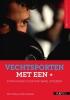 Marc  Theeboom, Ellen  Verheyden,Vechtsporten met een +
