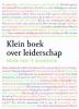 <b>H.A. van \'t Klooster</b>,Klein boek over leiderschap