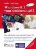 Windows 8 voor senioren  2,voor iedereen die verder wil met Windows 8