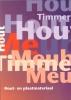 SH&M,Hout en plaatmateriaal