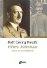 Ralf Georg  Reuth,Hitlers jodenhaat