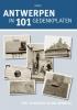 S.  Schoeters,Antwerpen in 101 gedenkplaten