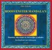 Klaus  Holitzka,Roosvenster Mandala`s