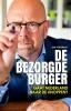 <b>Jan  Dijkgraaf</b>,De bezorgde burger