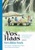 <b>Sylvia  Vanden Heede, Thé  Tjong-Khing</b>,Het dikke boek van Vos en Haas