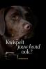 Christel   Sonck ,Kwispelt jouw hond ook ?