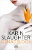 Karin  Slaughter ,Genadeloos