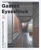 <b>Marc  Dubois</b>,Gaston Eysselinck 1907-1953