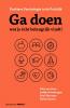 David  Grimbergen Paul van Dam,Ga doen wat je écht belangrijk vindt