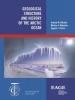 Eugene I.  Petrov Anatoly M.  Nikishin  Nikolay A.  Malyshev,Geological structure and history of the arctic ocean