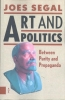 Joes  Segal ,Art and Politics