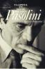 Pier Paolo  Pasolini ,Vaarwel en beste wensen
