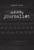 Ingrid  Aanen ,Anna, journalist