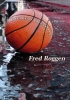 Fred  Roggen,Broken dreams