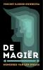 <b>Vincent Sjoerd  Swierstra</b>,De Magiër