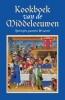<b>Karen  Groeneveld</b>,Kookboek van de Middeleeuwen