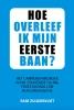 Rani  Zuijdervliet ,Hoe overleef ik mijn eerste baan?