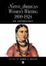 Kilcup, Karen L. Native American Women`s Writing