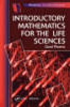 Phoenix, David Introductory Mathematics for the Life Sciences