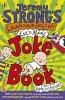 Strong, Jeremy,Jeremy Strong's Laugh-Your-Socks-Off-Even-More Joke Book