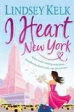 Lindsey Kelk I Heart New York