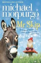 Morpurgo, Michael Mr Skip