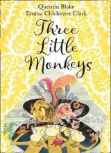 Blake, Quentin Three Little Monkeys