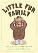 Brown, Margaret Wise Little Fur Family
