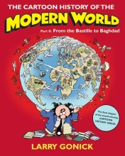 Gonick, Larry The Cartoon History of the Modern World